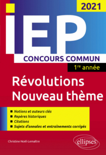 Concours commun IEP 2021. 1re année. Révolutions / Nouveau thème