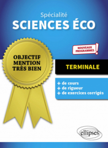 Spécialité Sciences économiques et sociales - Terminale - Nouveaux programmes