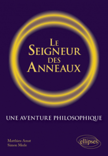 Le Seigneur des anneaux. Une aventure philosophique.