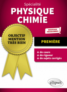 Spécialité Physique-chimie - Première - Nouveaux programmes