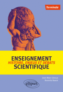 Enseignement scientifique : Histoire, enjeux et débats - Terminale