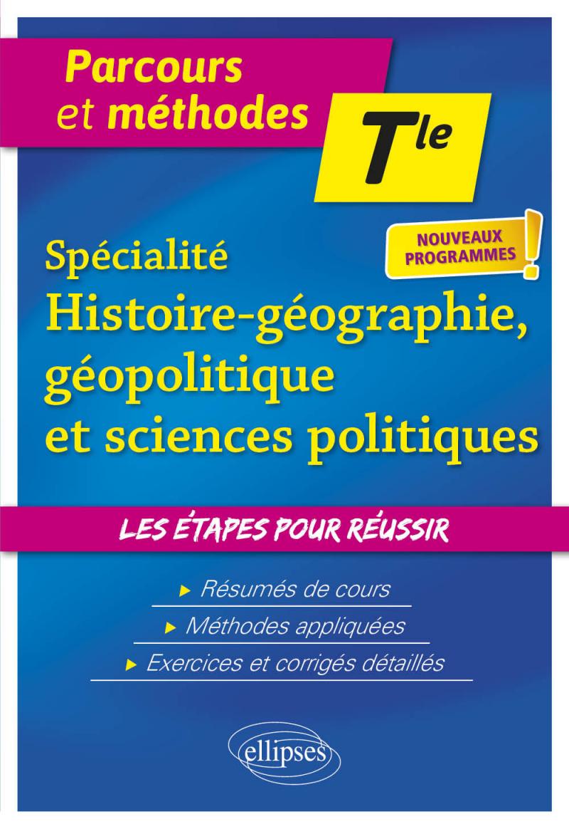 Spécialité Histoire-Géographie-Géopolitique et Sciences politiques - Terminale - Nouveaux programmes