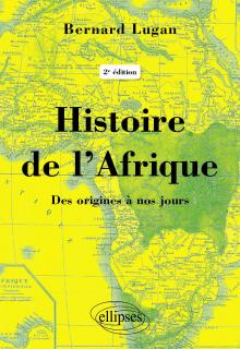 Histoire de l'Afrique – Des origines à nos jours - 2e édition