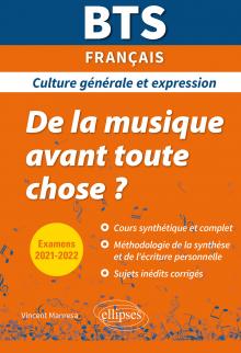 BTS De la musique avant toute chose ? - Culture générale et expression - Examens 2021 et 2022