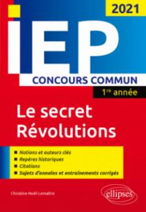 Concours commun IEP 2021. 1re année. Le secret / Révolutions