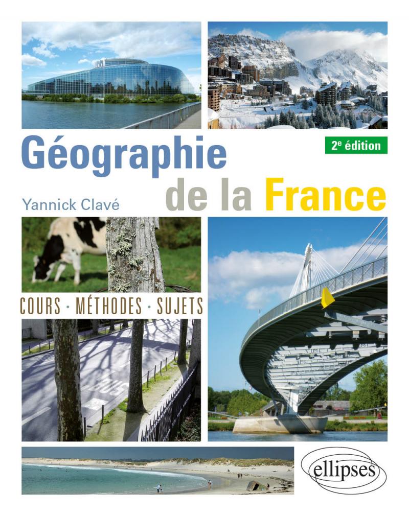 Géographie de la France - 2e édition