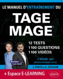 Le Manuel d'Entraînement du TAGE MAGE – 12 tests blancs + 1100 questions + 1100 vidéos – Édition 2021