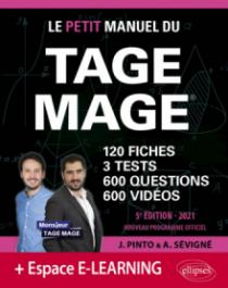 Le Petit Manuel du TAGE MAGE – 3 tests blancs + 120 fiches de cours + 600 questions + 600 vidéos – Édition 2021
