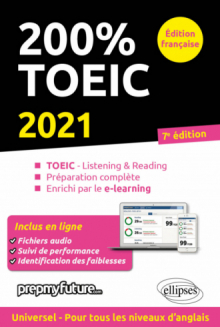 200% TOEIC - Listening & reading - 7e édition 2021