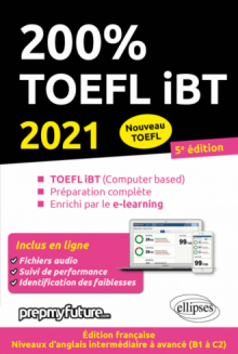 200% TOEFL IBT - 5e édition 2021