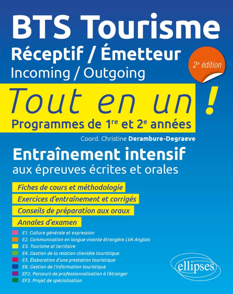 BTS Tourisme. Réceptif / Émetteur. Incoming / Outgoing - 2e édition