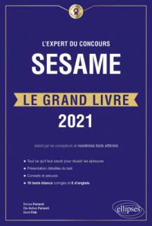 L'Expert du concours SESAME - Le Grand Livre - Édition 2021