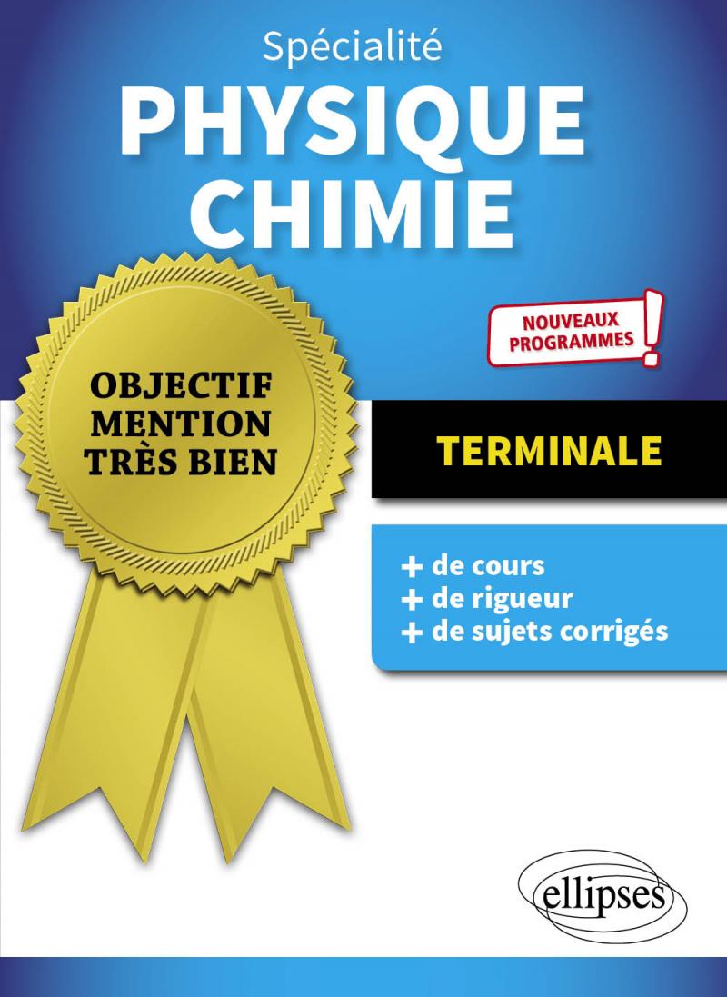 Spécialité Physique-Chimie - Terminale - Nouveaux programmes