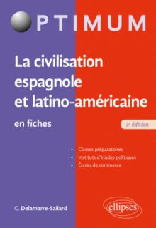La civilisation espagnole et latino-américaine en fiches - 3e édition