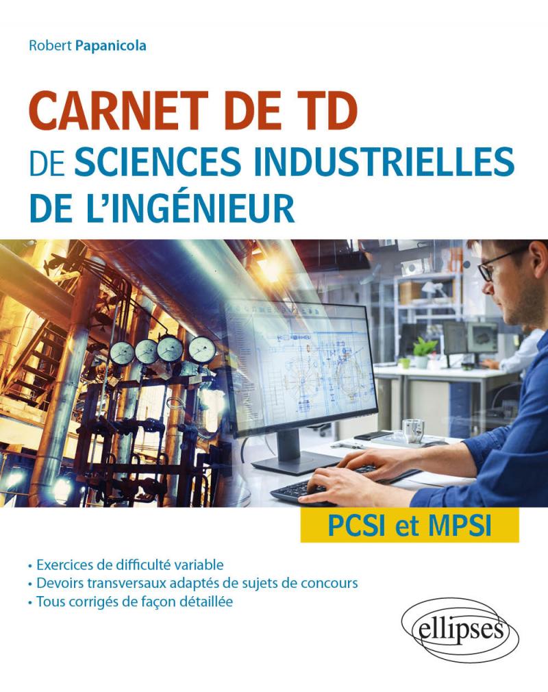 Carnet de TD de sciences industrielles de l'ingénieur (SII) - PCSI et MPSI