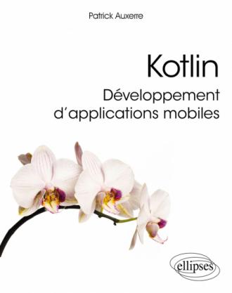 Kotlin, développement d'applications mobiles