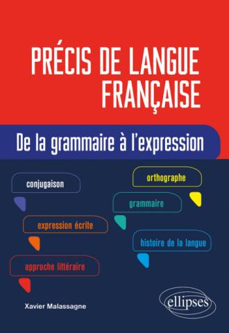 Précis de langue française. De la grammaire à l'expression