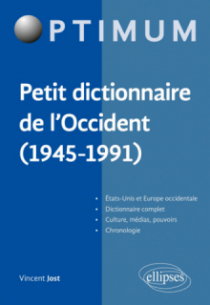 Petit dictionnaire de l'Occident (1945-1991)