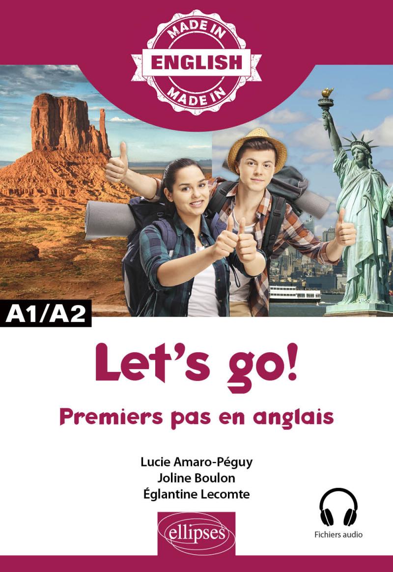 Let's go! – Premiers pas en anglais – A1/A2