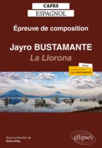 CAPES espagnol. Épreuve de composition 2021. Jayro Bustamante : La Llorona (2019)