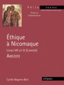 Aristote, Éthique à Nicomaque (Livres VIII et IX)