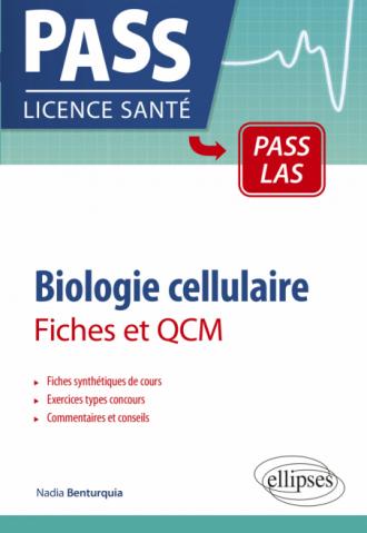 Biologie cellulaire en PASS et LAS - Fiches et QCM