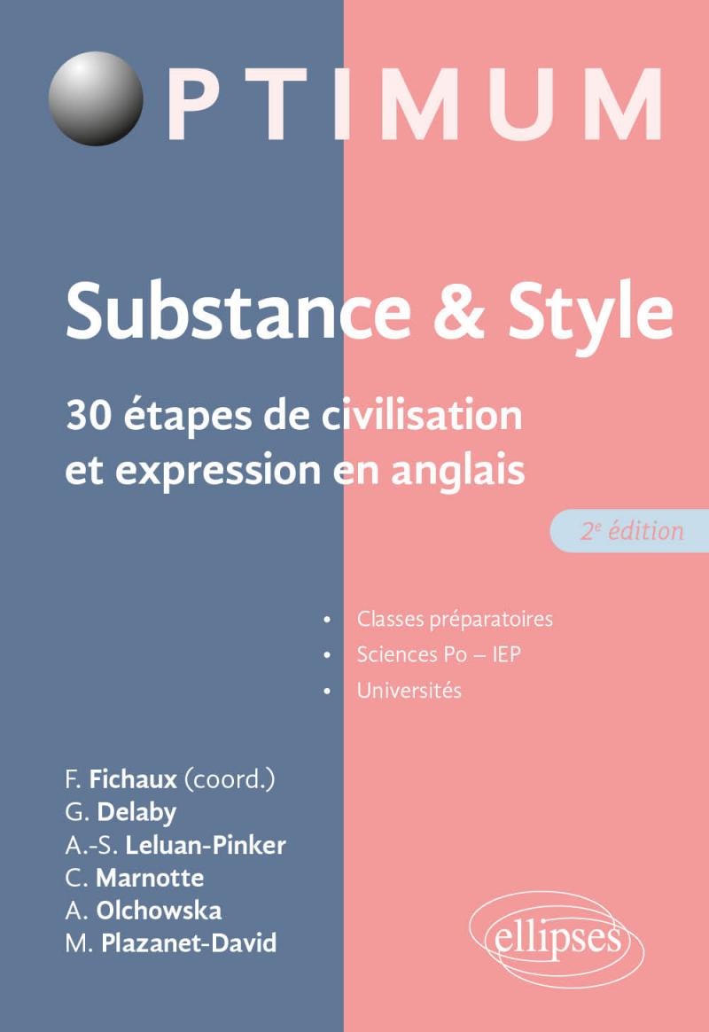 Substance & style. 30 étapes de civilisation et expression en anglais - 2e édition