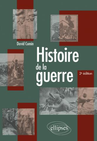 Histoire de la guerre - 2e édition