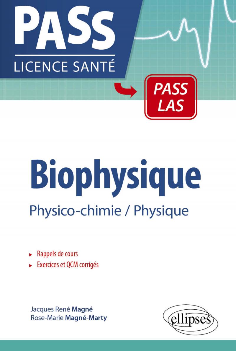 Biophysique - Physico-chimie - Physique