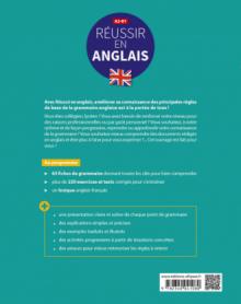 Réussir en anglais. Toutes les clés pour reprendre, acquérir ou approfondir les principales règles de la grammaire anglaise. A2-B1 (avec exercices et tests corrigés)