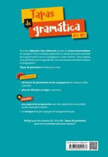 Tapas de gramática. Grammaire et conjugaison espagnoles. Apprends en t'amusant et entraîne-toi en autonomie ! A1-B1