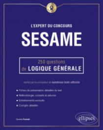 L'Expert du concours SESAME - 250 questions de logique générale