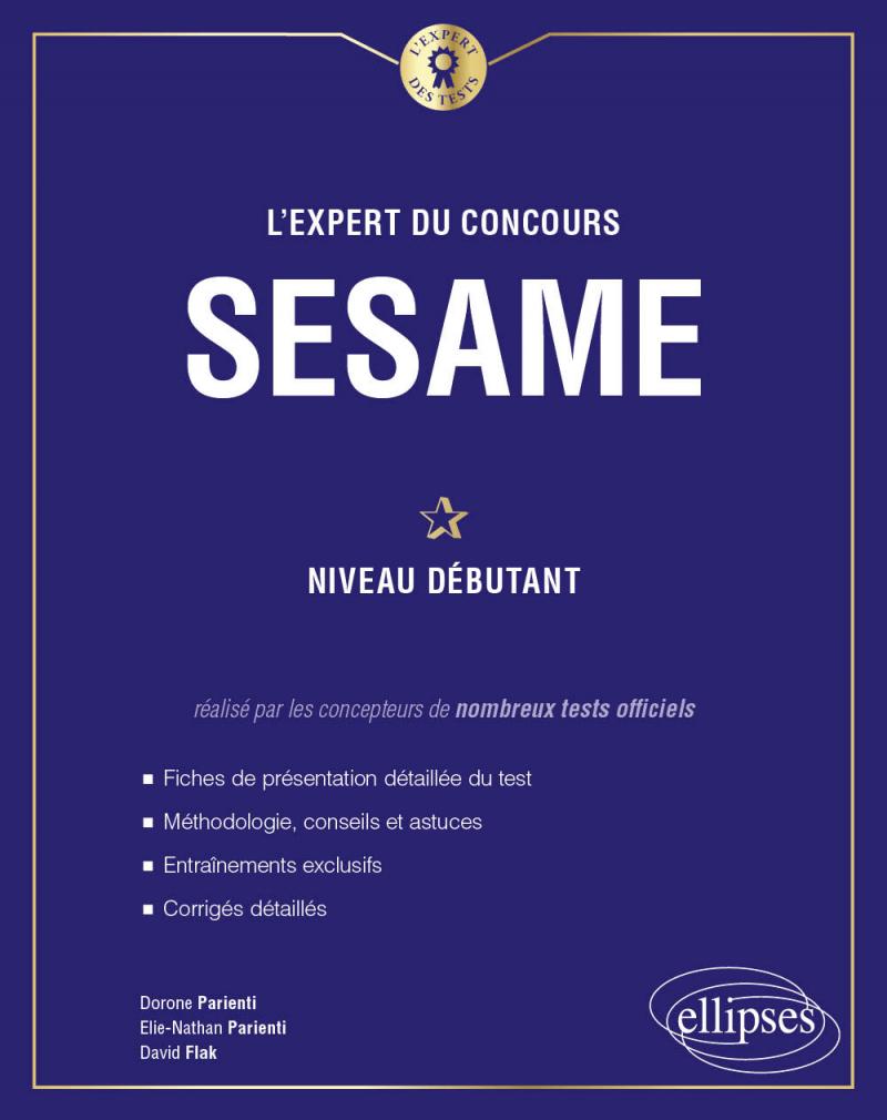 L'Expert du concours SESAME - Niveau débutant