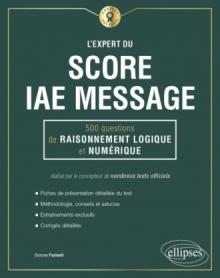 L'Expert du Score IAE Message® - 300 questions de maths