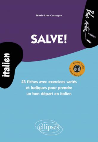 Salve! 43 fiches avec exercices variés et ludiques pour prendre un bon départ en italien