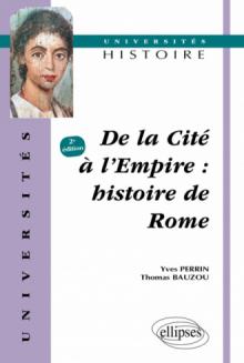 De la cité à l'Empire - Histoire de Rome - 2e édition