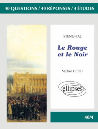 Stendhal, Le Rouge et le Noir