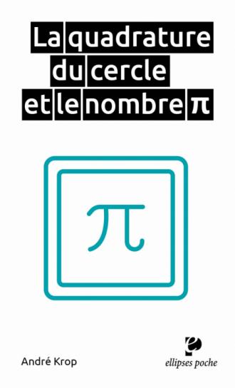 La quadrature du cercle et le nombre Pi