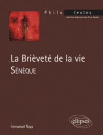 Sénèque, La brièveté de la vie