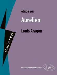 Louis Aragon, Aurélien