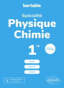 Spécialité Physique Chimie - Première - Nouveaux programmes