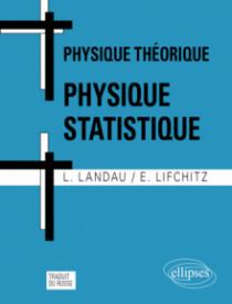 Cours de Physique théorique - Physique statistique