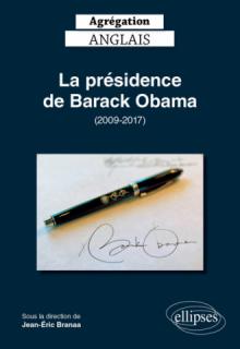 Agrégation anglais 2020. La présidence de Barack Obama (2009-2017)