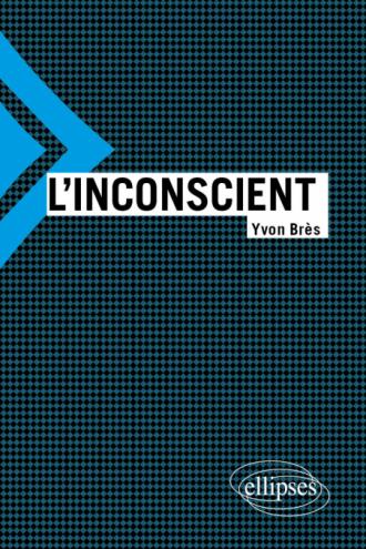 L'inconscient - Nouvelle édition