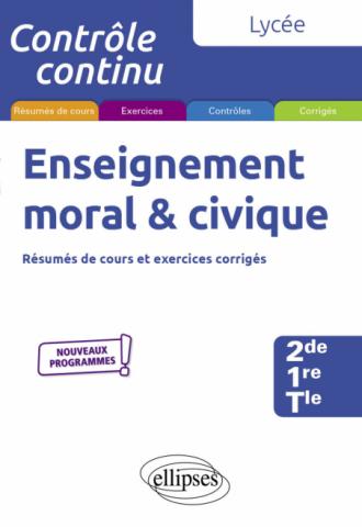 Enseignement moral et civique - Lycée (2de-1re-Tle) - Nouveaux programmes