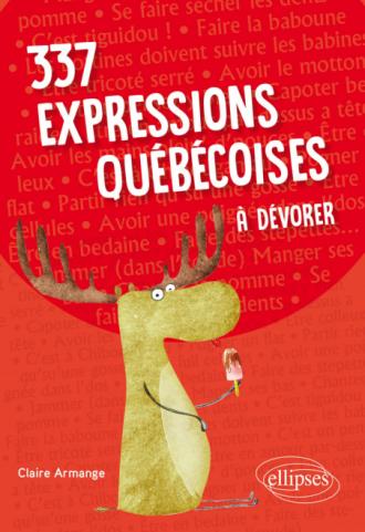 337 expressions québécoises à dévorer