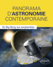 Panorama d'Astronomie contemporaine - Du Big Bang aux exoplanètes