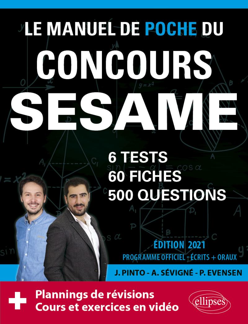 Le Manuel de POCHE du concours SESAME (écrits + oraux) Edition 2021 - 60 fiches, 60 vidéos de cours, 6 tests, 500 questions + corrigés en vidéo