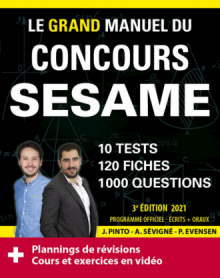Le Grand Manuel du concours SESAME (écrits + oraux) Edition 2021 - 120 fiches, 120 vidéos de cours, 10 tests, 1000 questions + corrigés en vidéo