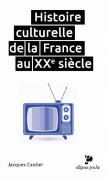 Histoire culturelle de la France au XXe siècle